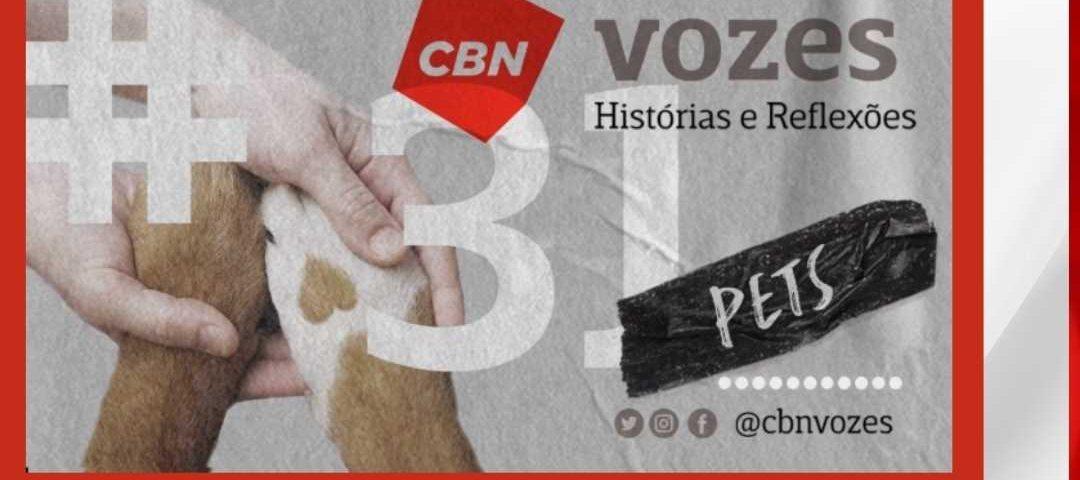 Podcast CBN Vozes. PETS - Participação Dra Claudia Nakano